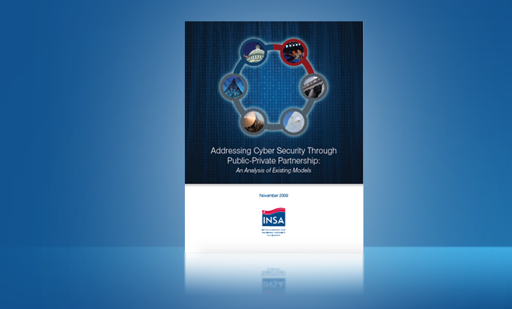 Addressing Cyber Security Through Public – Private Partnership: An Analysis of Existing Models – INSA