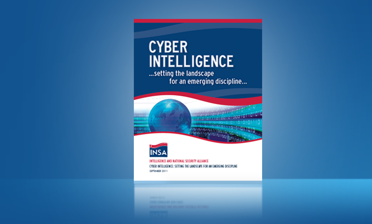 Cyber Intelligence: Setting the landscape for an emerging discipline