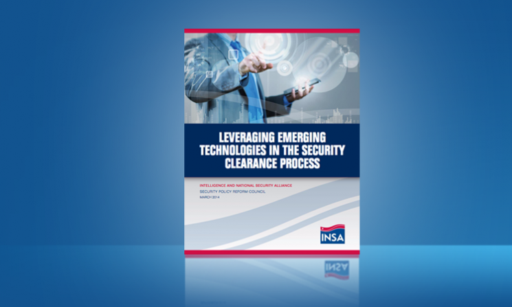 Leveraging Emerging Technologies in the Security Clearance Process
