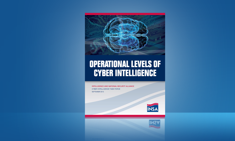 Operational Levels of Cyber Intelligence – INSA