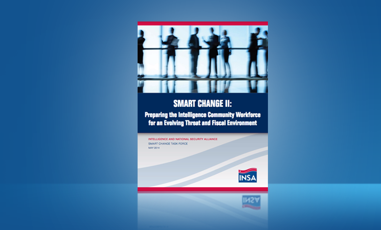 Smart Change II: Preparing the Intelligence Community Workforce for an Evolving Threat and Fiscal