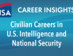 Civilian Careers in U.S. Intelligence and National Security