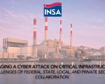 Managing a Cyber Attack on Critical Infrastructure: Challenges of Federal, State, Local, and Private Sector Collaboration