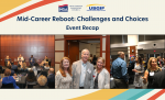 Mid-Career Reboot: Challenges and Choices Recap