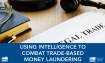 Countering Trade-Based Money Laundering Is Focus of New INSA White Paper
