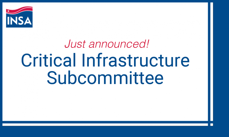 INSA Launches Critical Infrastructure Subcommittee