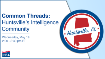 Common Threads: Huntsville's Intelligence Community